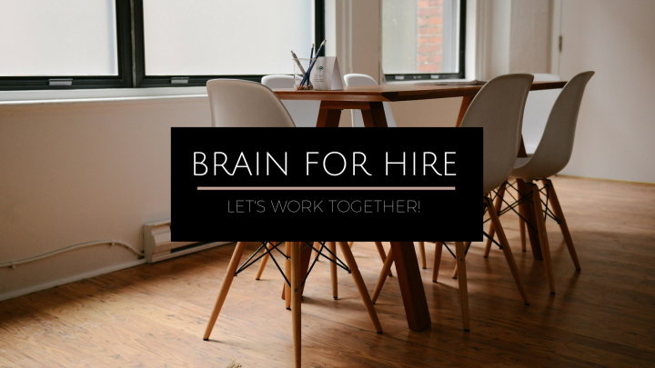 Brain for Hire